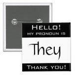 Mi pronombre es ELLOS Pin
