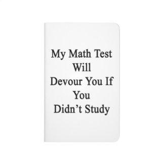 Mi prueba de la matemáticas le devorará si usted cuaderno