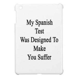 Mi prueba española fue diseñada para hacer que