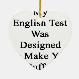 Mi prueba inglesa fue diseñada para hacer que adorno navideño de cerámica en forma de corazón