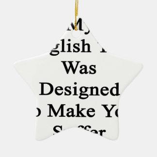 Mi prueba inglesa fue diseñada para hacer que adorno navideño de cerámica en forma de estrella