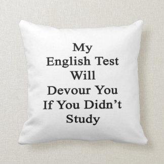 Mi prueba inglesa le devorará si usted no tachonó almohadas