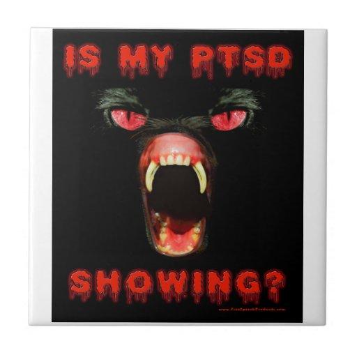 ¿Mi PTSD está mostrando? Azulejos Ceramicos