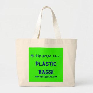 ¡Mi queja grande es…, las bolsas de plástico!