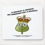 ¡Mi reino para una fuente! Alfombrilla De Ratones