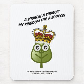 ¡Mi reino para una fuente! Alfombrillas De Raton
