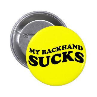 Mi revés chupa la camiseta y los regalos del tenis pin redondo 5 cm
