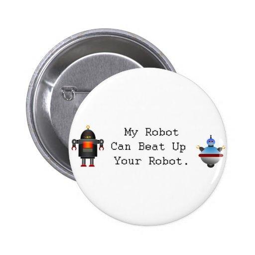 Mi robot puede batir para arriba su robot pin redondo de 2 pulgadas