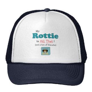 ¡Mi Rottie es todo el eso! Gorro De Camionero