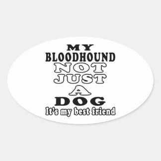 Mi sabueso no apenas un perro es mi mejor amigo pegatinas de oval personalizadas