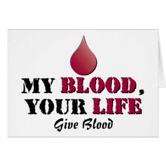 Mi sangre - su vida - dé la sangre tarjeta de felicitación