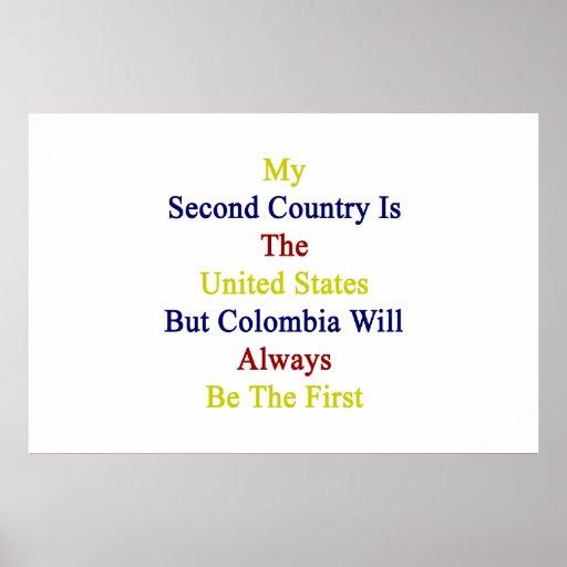 Mi segundo país es los Estados Unidos pero Colombi Impresiones