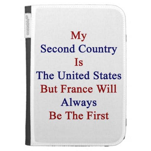 Mi segundo país es los Estados Unidos pero Francia