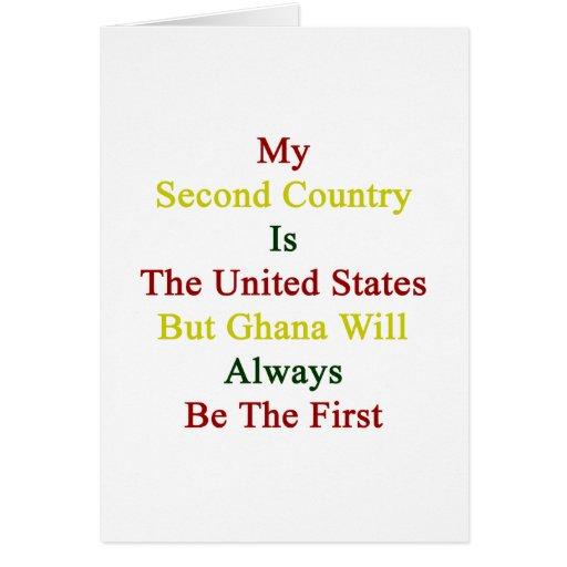 Mi segundo país es los Estados Unidos pero Ghana W Tarjetas