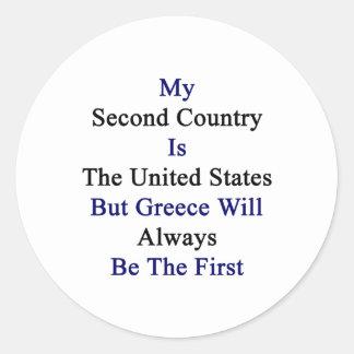 Mi segundo país es los Estados Unidos pero Grecia Pegatina Redonda