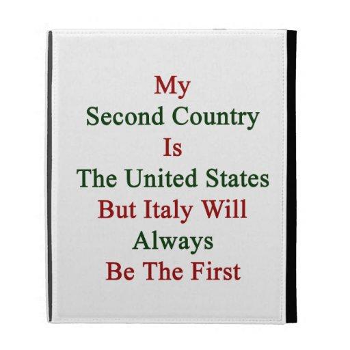 Mi segundo país es los Estados Unidos pero Italia