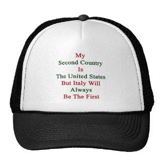 Mi segundo país es los Estados Unidos pero Italia  Gorra
