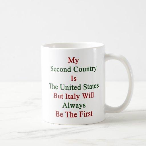 Mi segundo país es los Estados Unidos pero Italia  Taza Básica Blanca