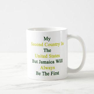 Mi segundo país es los Estados Unidos pero Jamaica Taza