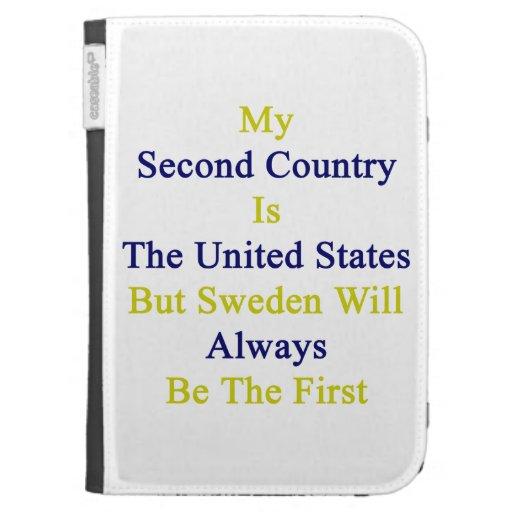 Mi segundo país es los Estados Unidos pero Suecia