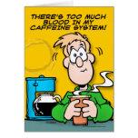 Mi sistema del cafeína felicitacion