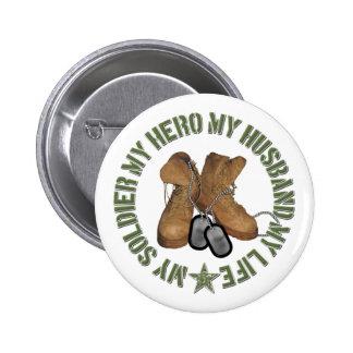 Mi soldado mi héroe mi marido MyLife Pin Redondo 5 Cm