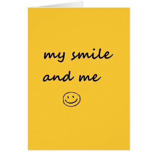 mi sonrisa y yo tarjeta de felicitación