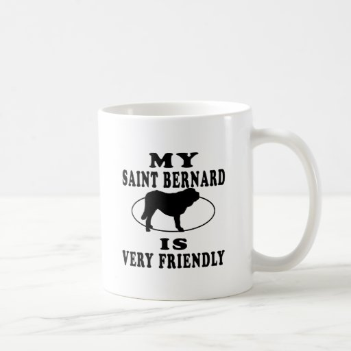 Mi St Bernard es muy amistoso Taza Básica Blanca