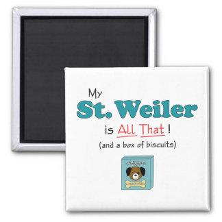 ¡Mi St. Weiler es todo el eso! Imán Cuadrado
