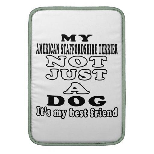 Mi Staffordshire Terrier americano no apenas un pe Fundas Para Macbook Air
