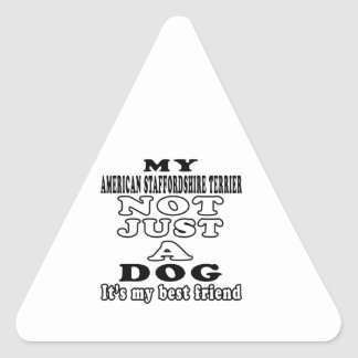 Mi Staffordshire Terrier americano no apenas un Pegatina Triangular