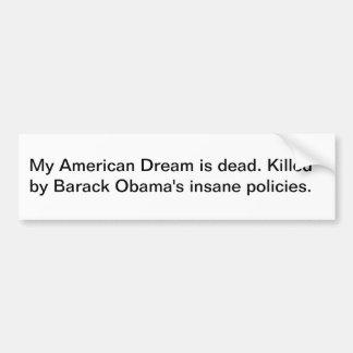 Mi sueño americano es muerto pegatina de parachoque