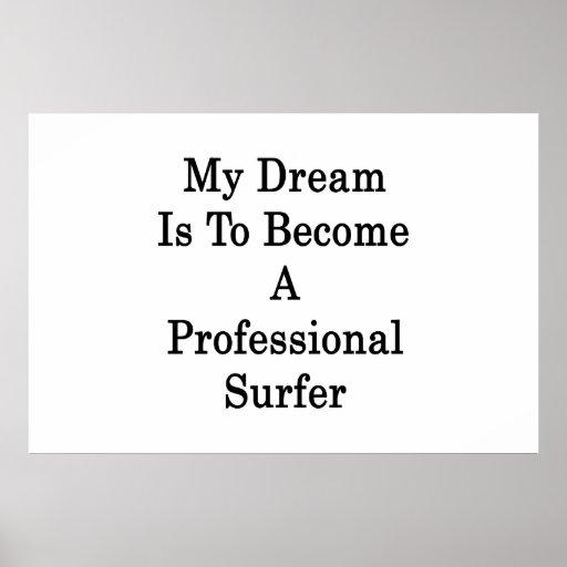 Mi sueño es sentir bien a una persona que practica posters
