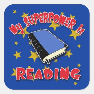 Mi superpotencia está leyendo pegatina cuadrada