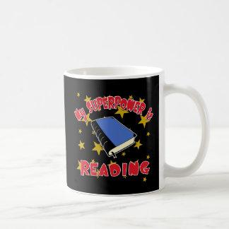 Mi superpotencia está leyendo tazas de café