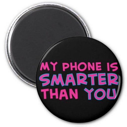 Mi teléfono es más elegante que usted iman de nevera