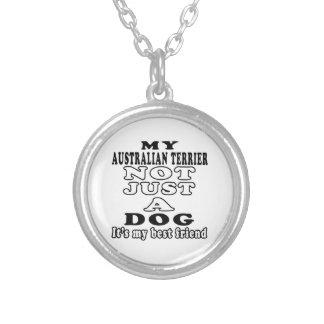 Mi Terrier australiano no apenas un perro Colgantes