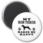 Mi Terrier irlandés me hace feliz Imanes