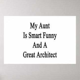 Mi tía Is Smart Funny y gran arquitecto Póster