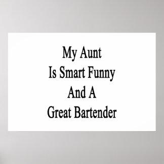 Mi tía Is Smart Funny y gran camarero Póster
