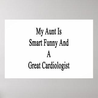 Mi tía Is Smart Funny y gran cardiólogo Póster