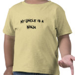 Mi tío es un Ninja Camiseta