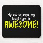 Mi tipo de sangre del doctor Says My es Alfombrilla De Ratones
