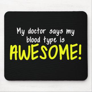 Mi tipo de sangre del doctor Says My es Tapetes De Ratones