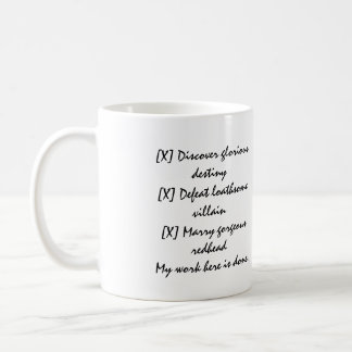 Mi trabajo aquí es taza hecha