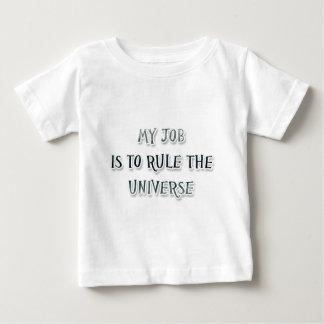 Mi trabajo es gobernar el universo playera de bebé