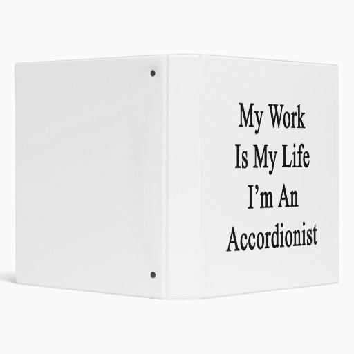 """Mi trabajo es mi vida que soy acordeonista carpeta 1"""""""