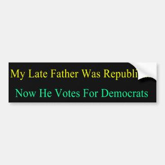 Mi último padre ahora vota por Demócratas Pegatina Para Auto