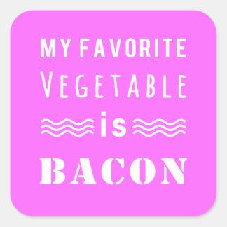 ¿Mi verdura preferida? ¡Tocino! Pegatina Cuadrada