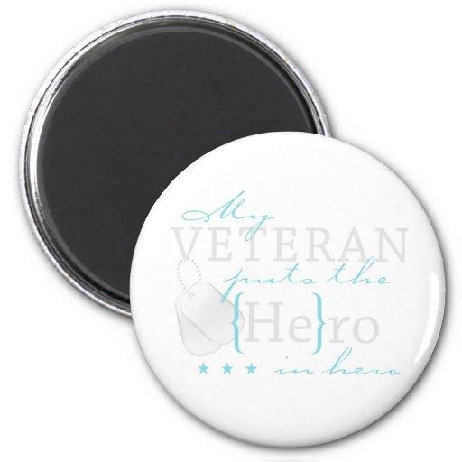 Mi veterano lo pone en héroe imán redondo 5 cm
